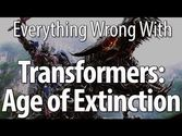Everything Wrong With Transformers: Age of Extinction Part 1
