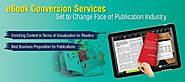 eBook Conversion Services Set To Change Face Of Publication Industry