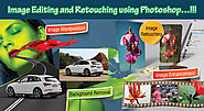 Image Editing and Retouching Using Photoshop..!!!