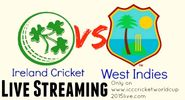 Live streaming of Ireland Vs. West Indies World Cup 2015