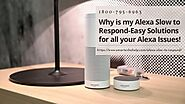 Alexa Slow to Respond/Not Responding 1-8007956963 Alexa Not Working Fixes