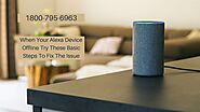 How to Fix When Alexa Device Offline 1-8007956963 Alexa App Not Working | Smartechohelp