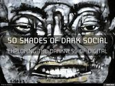 50 Shades of Dark Social - Exploring the Dark Side of Digital Media @nickkellet