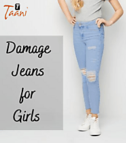 Best Damage Jeans for Girls and Ladies