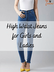 Grab the Best Girls High Waist Jeans in India | Taani Jeans