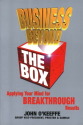 Business Beyond the Box: Applying Your Mind for Breakthrough Results