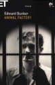 Animal Factory, di Edward Bunker