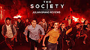 "Julian Brand Reviews: ""The Society"" And Has Some Words For The Actors"