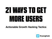21 Actionable Growth Hacking Tactics
