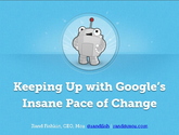 Keeping Up with Google's Insane Pace of Change
