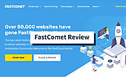 FastComet Review: Solid Host With Two SMALL Drawbacks