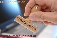 Letter of Credit Confimration by NumeroUno by Amit Gupta
