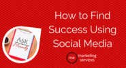 Ask Mandy Q&A: How to Find Success Using Social Media - ME Marketing Services, LLC