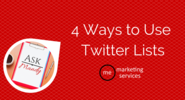 Ask Mandy Q&A - 4 Ways to Use Twitter Lists - ME Marketing Services, LLC