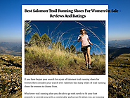 Best Salomon Trail Running Shoes For Women On Sale - Reviews And Ratings