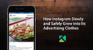 An E-Commerce Giant Viewed Through a Filter - How Instagram Slowly and Safely Grew Into Its Advertising Clothes