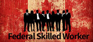 Federal Skilled Worker Visa Canada