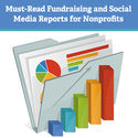 Must-Read Fundraising and Social Media Reports for Nonprofits