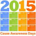 Mark Your Calendars! 2015 Cause Awareness Days