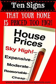 Signs That Your Home is Overpriced