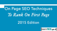 On Page SEO Techniques To Rank On First Page - 2015 Edition