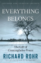 Everything Belongs: The Gift of Contemplative Prayer: Richard Rohr: 9780824519957: Amazon.com: Books