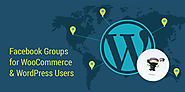 Facebook Groups for WooCommerce & WordPress Users