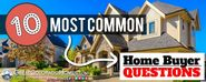 The 10 Most Common Home Buyer Questions | Real Estate FAQ's