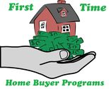 What First Time Home Buyer Programs Are Available?