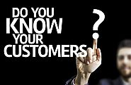 How to Know your Customers - Things to Consider