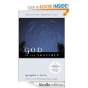 God of the Possible: A Biblical Introduction to the Open View of God by Gregory A. Boyd