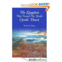 The Kingdom That Turned the World Upside Down by David Bercot