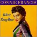 Who's Sorry Now - Connie Francis
