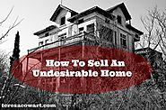 How To Sell The Home No One Wants?