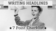 How to Write a Headline That Won't Get Ignored: 7-Point Checklist