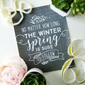 Spring Is Sure to Follow – Free Spring Quote Chalkboard Printable Art | The DIY Mommy
