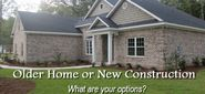 Older Home or New Construction - Which to Buy?