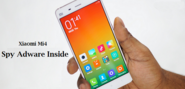 Xiaome Mi4 Detected with Preinstalled Malware