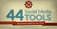 44 Social Media Tools Recommended by the Pros |