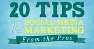 20 Social Media Marketing Tips From the Pros |