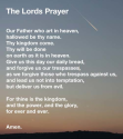 "The Lords Prayer - ""Our Father who art in heaven..."""