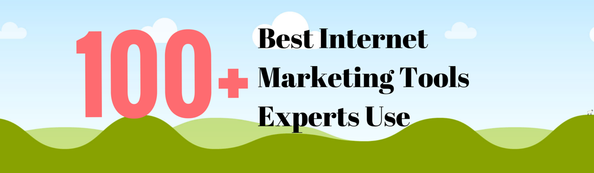 Headline for Best Internet Marketing Tools