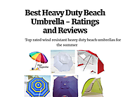 Best Heavy Duty Beach Umbrella - Ratings and Reviews