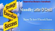 How may be a Standby Letter of Credit utilized in Project Financing?
