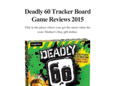 Deadly 60 Tracker Board Game Reviews 2015