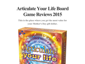Articulate Your Life Board Game Reviews 2015