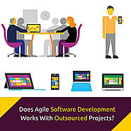 Does Agile Software Development Works With Outsourced Projects?