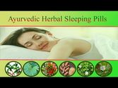 Ayurvedic Herbal Sleeping Pills that Are Non-Habit Forming and Safe