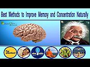 Best methods to improve memory and concentration naturally