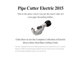 Pipe Cutter Electric 2015